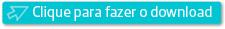 """Botão para """"Clique para Fazer o Download"""""""