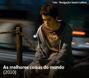 Na imagem aparece o ator Francisco Miguez, intérprete de Mano no longa As Melhores Coisas da Vida