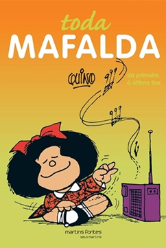 Toda Mafalda é um dos quadrinhos que podem ser usados para debater temas da sociedade em sala de aula. Na capa, Mafalta com seu cabelo armado e laço na cabeça está ouvindo música enquanto faz movimentos de reger uma orquestra no ar.