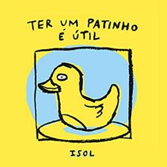 Livro infantil Ter um patinho é útil traz um pato de borracha amarelo desenhado com contornos pretos na capa.