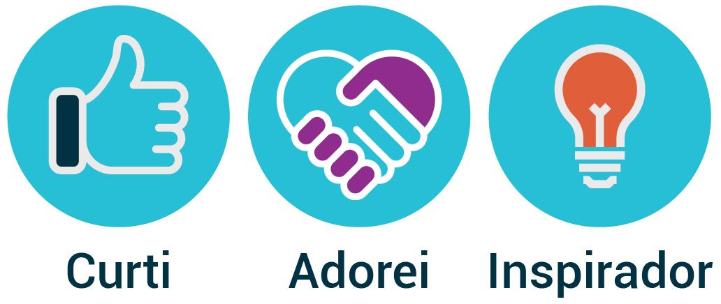 Botões da plataforma com os nomes Curti, Adorei, Inspirador
