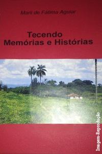 Capa do livro Tecendo memórias e histórias