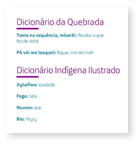 Imagem mostra alguns verbetes dos dicionários que resgatam culturas marginalizadas, por exemplo, tata significa fogo na língua guarani.
