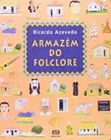 Capa de Armazém do Folclore, livro do universo infantojuvenil, traz rostos de personagens, casas e animais desenhados lado a lado.