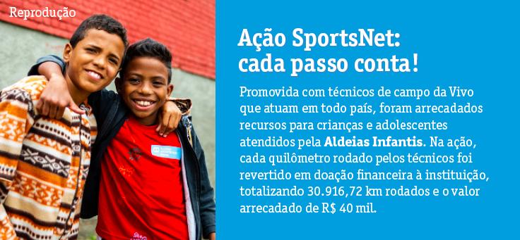 Imagem traz descrição da ação de voluntariado SportsNet, em que cada quilômetro rodado por técnicos de campo da Vivo foi convertido em uma arrecadação de R$ 40 mil para a instituição Aldeias Infantis.