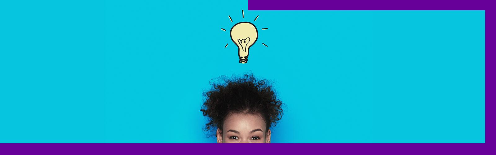 A imagem de fundo azul e borda púrpura mostra metade do rosto de uma mulher de cabelos cacheados e o desenho de uma lâmpada acima da sua cabeça