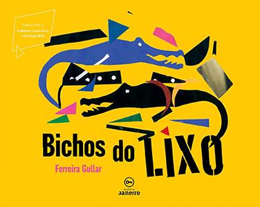 Bichos do lixo é um dos livros didáticos indicados pela biblioteca do Portal TRILHAS; na capa tem fundo amarelo e traz desenhos que remetem a jacarés em meio a detritos.