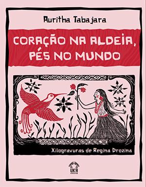 Coração na Aldeia, Pés no Mundo é uma das obras que faz referência à literatura indígena. A capa tem o estilo de livros de cordel. Tem fundo rosa, uma índia e um pássaro desenhados.