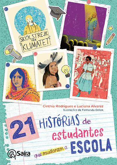 Capa do livro 21 Histórias de Estudantes que Mudaram a Escola, com ilustrações de Fernanda Ozilak.