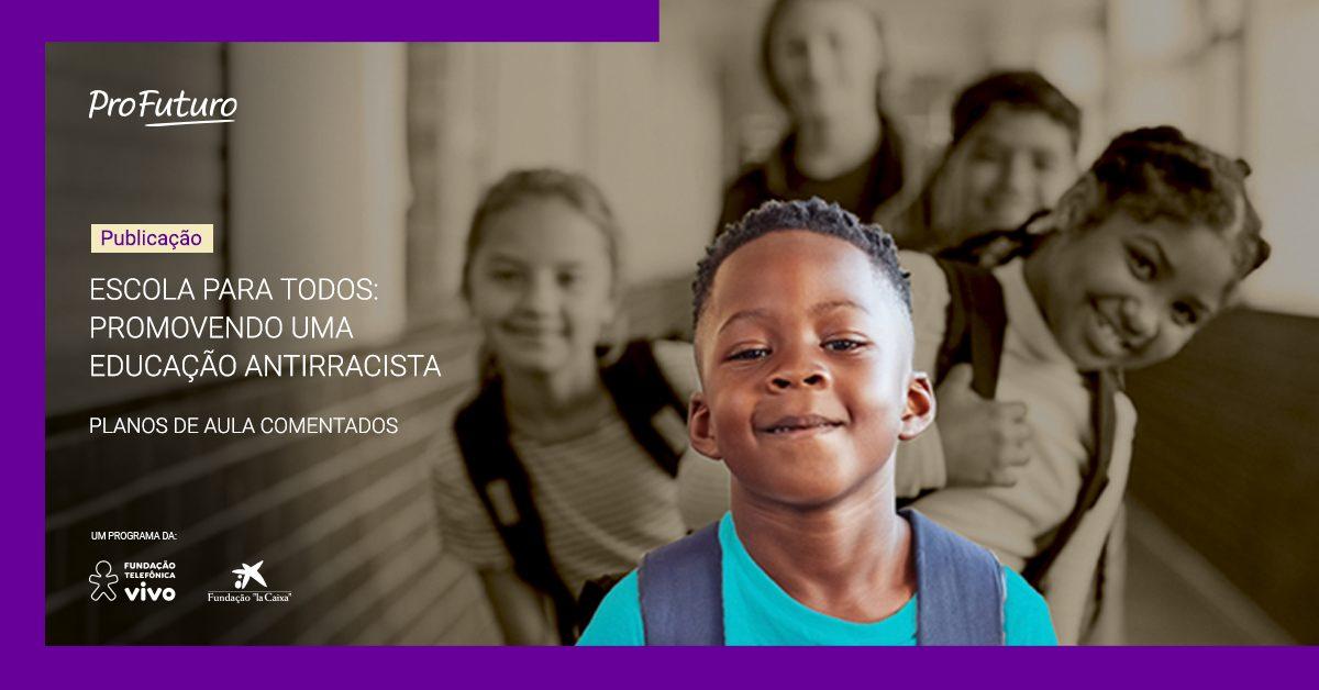 capa da publicação Escola para Todos: promovendo uma educação antirracista
