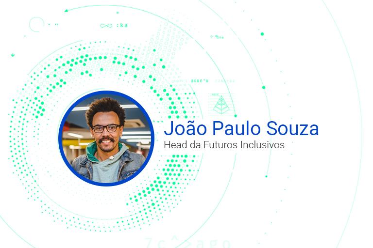 João Souza Head da Futuros Inclusivos
