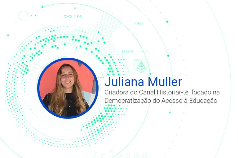 Juliana Muller Criadora do Canal Historiar-te, focado na Democratização do Acesso à Educação