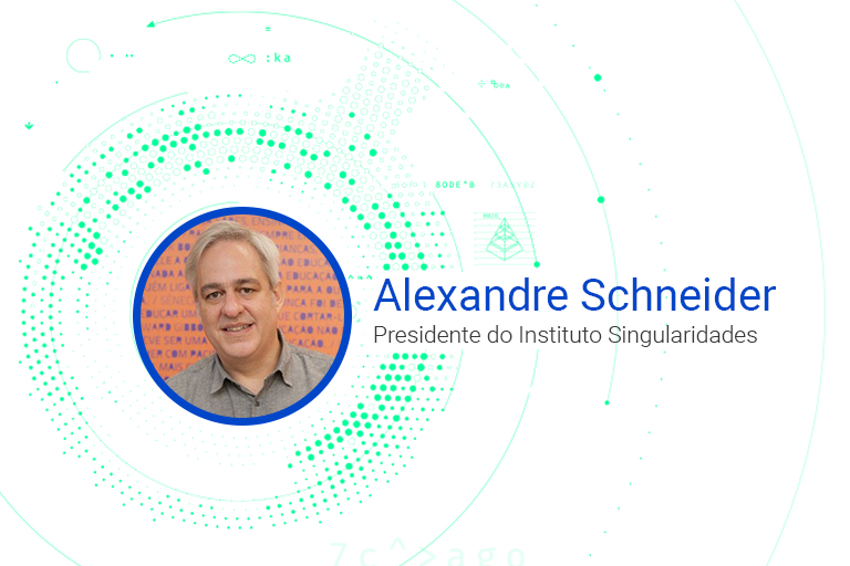 Alexandre Schneider Presidente do Instituto Singularidades