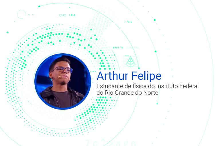 Arthur Felipe Estudante de física do Instituto Federal do Rio Grande do Norte