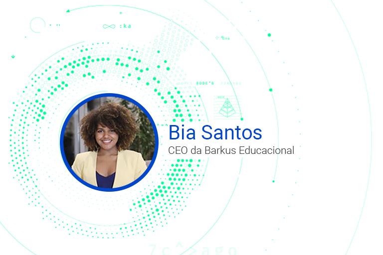 Bia Santos CEO da Barkus Educacional